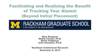 Facilitating and Realizing the Benefit of Tracking Your Alumni