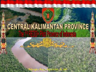 CENTRAL KALIMANTAN PROVINCE