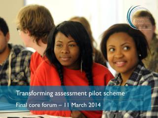 Transforming assessment pilot scheme