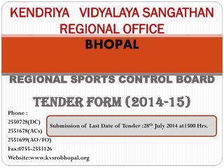 KENDRIYA   VIDYALAYA SANGATHAN REGIONAL OFFICE BHOPAL