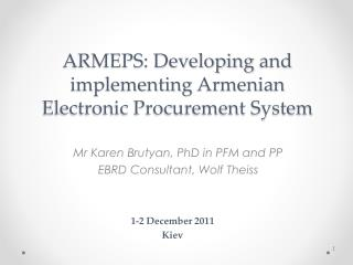 ARMEPS:  Developing  and implementing  Armenian Electronic Procurement System