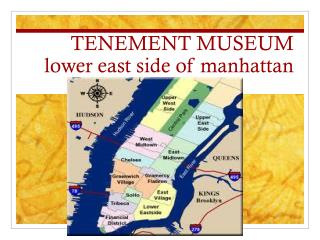 TENEMENT MUSEUM lower east side of  manhattan