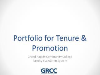 Portfolio for Tenure & Promotion