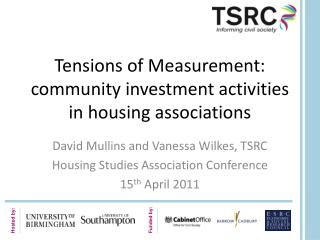 Tensions  of Measurement:   community investment activities in housing associations