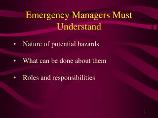Emergency Managers Must Understand