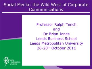 Social Media: the Wild West of Corporate Communications
