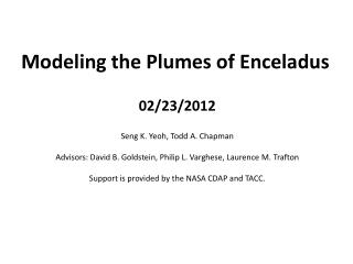 Modeling the Plumes of Enceladus