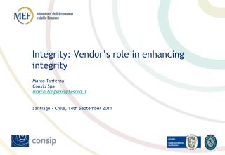Integrity: Vendor's role in enhancing integrity