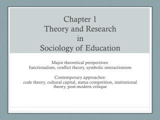 Chapter 1 Theory and Research in  Sociology of Education
