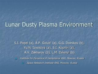 Lunar Dusty Plasma Environment