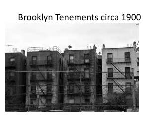 Brooklyn Tenements circa 1900