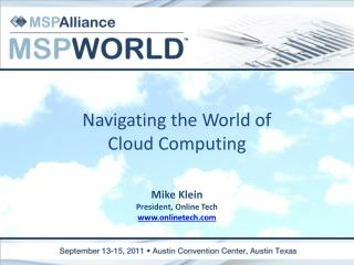 Navigating the World of Cloud Computing