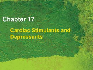 Cardiac Stimulants and Depressants