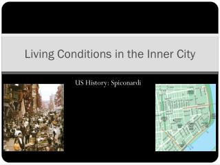 Living Conditions in the Inner City