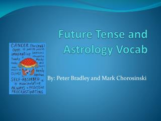 Future Tense and Astrology  Vocab