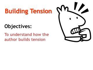 Building Tension