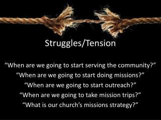 Struggles/Tension