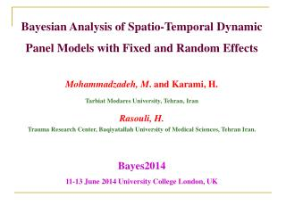 Bayesian Analysis of  Spatio -Temporal  Dynamic Panel Models with Fixed and Random Effects