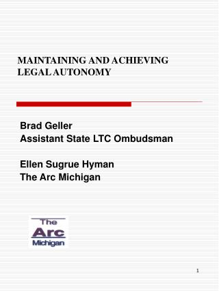 MAINTAINING AND ACHIEVING LEGAL AUTONOMY