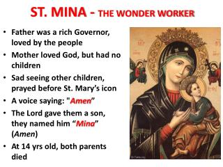 ST. MINA -  THE WONDER WORKER