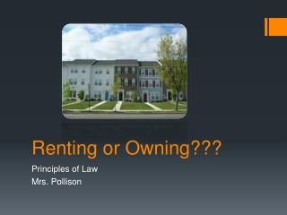 Renting or Owning???