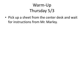 Warm-Up Thursday 5/3