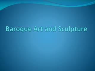Baroque Art and Sculpture