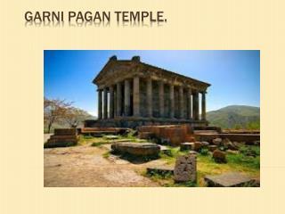 Garni  pagan temple.