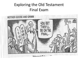 Exploring the Old Testament Final Exam