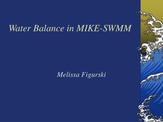 Water Balance in MIKE-SWMM