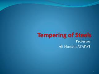 Tempering of Steels