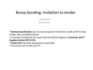 Bump-bonding :  Invitation to  tender