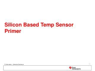 Silicon Based Temp Sensor Primer