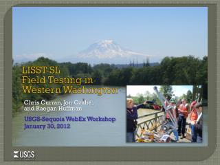 LISST-SL  Field Testing in Western Washington