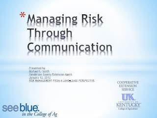 Managing Risk Through Communication