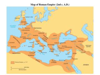 Map of Roman  Empire  (2nd c. A.D.)
