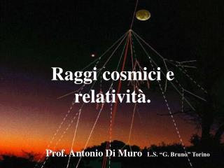 Raggi cosmici e relatività.