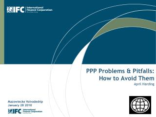 PPP Problems & Pitfalls: How to Avoid Them