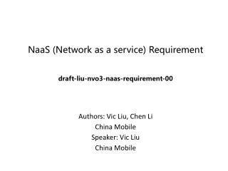 NaaS (Network as a service) R equirement draft-liu-nvo3-naas-requirement-00