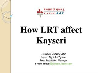 How LRT affect Kayseri