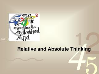 Relative and Absolute Thinking
