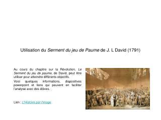 Utilisation du Serment du jeu de Paume de J. L David 1791