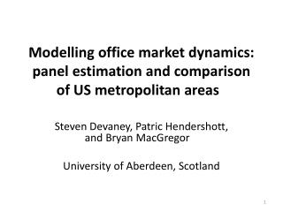 Modelling office market dynamics: panel estimation and comparison of US metropolitan areas