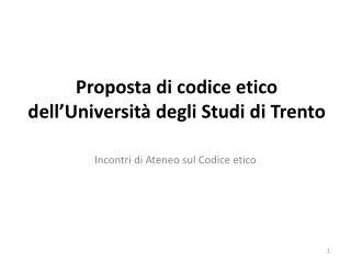 Proposta di codice etico dell'Università degli Studi di Trento