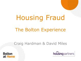Housing  Fraud The Bolton Experience