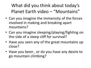 "What did you think about today's Planet Earth video – ""Mountains"""