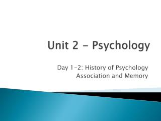 Unit 2 - Psychology