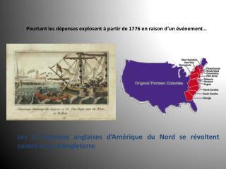 Pourtant les d penses explosent   partir de 1776 en raison d un  v nement