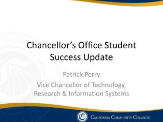 Chancellor's Office Student Success Update