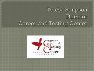 Teresa Simpson Director Career and Testing Center